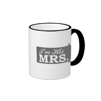 I'm His Mrs. (Gray Arrow) Mugs