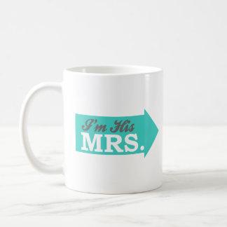 I'm His Mrs. (Teal Arrow) Mug