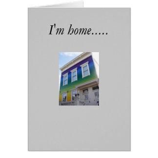 I'm home..... card