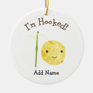 I'm Hooked Ceramic Ornament