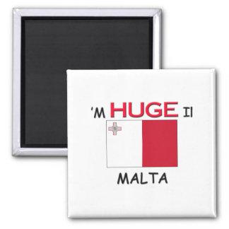 I'm HUGE In MALTA Magnet
