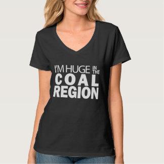 I'm Huge in the Coal Region - dark T-Shirt