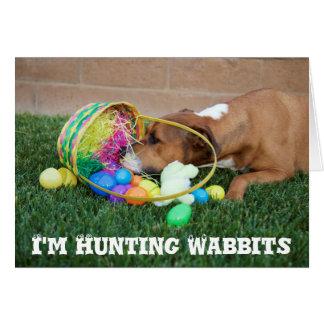 I'm Hunting Wabbits Easter Card