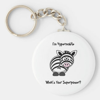 I'm Hypermobile, What's Your Superpower? Zebra Basic Round Button Key Ring