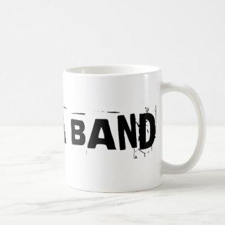 I'm In A Band Coffee Mug