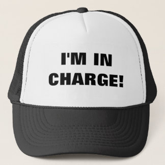 I'M IN CHARGE! TRUCKER HAT
