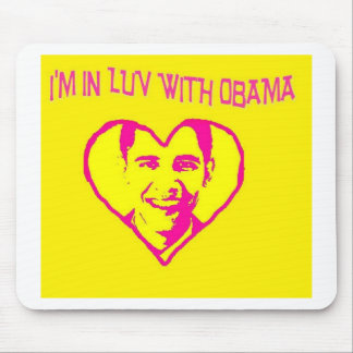 I'm in Love With Obama Mouse Pad