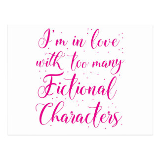 I'm in love with too many fictional characters postcard