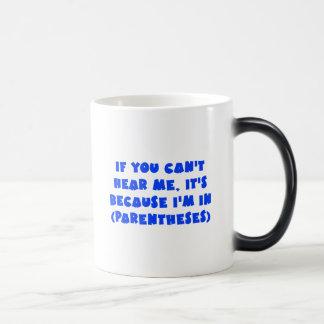 I'm in parentheses magic mug