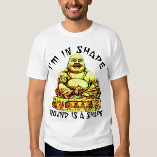 I'M IN SHAPE ROUND IS A SHAPE T-SHIRT