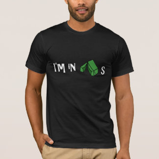 I'm in tents T-Shirt
