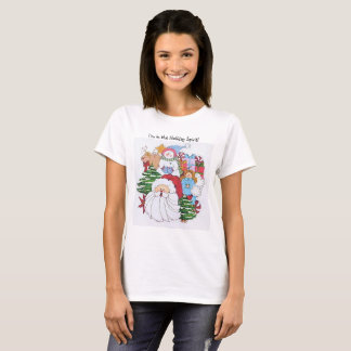 I'm in the Holiday Spirit T-Shirt