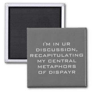 I'm in ur discussion square magnet