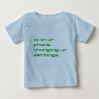 im in ur phone, changing ur settingz shirt