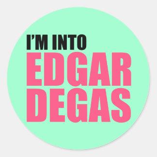 I'm Into Edgar Degas Round Sticker