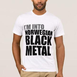 I'm Into Norwegian Black Metal T-Shirt