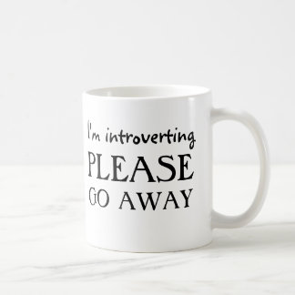 I'm introverting, please go away coffee mug