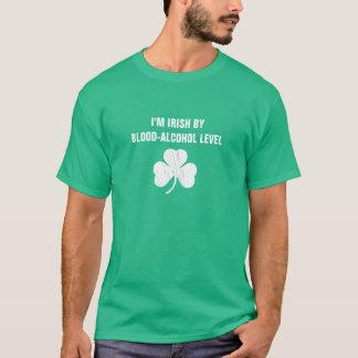I'm Irish By Blood Alcohol Level T-Shirt