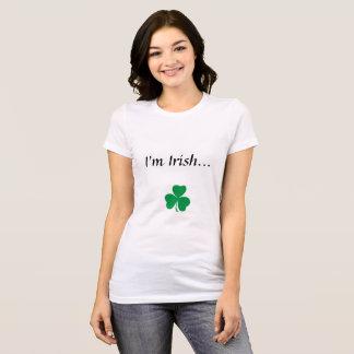 I'm Irish...Kiss Me! T-Shirt