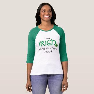 Im Irish What's Your Super Power Shamrock T-Shirt