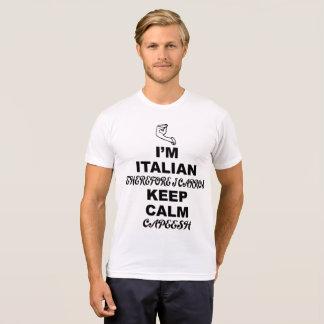 Im Italian  Therefore I Carros Keep Calm Capeesh T-Shirt