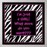 I'm just a GIRL! hot pink zebra poster