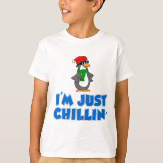 I'm Just Chillin' T-Shirt