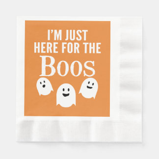 I'm Just Here for the Boos - Funny Halloween Party Disposable Serviette