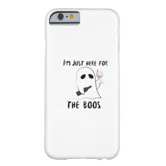 I'm Just Here For The Boos Wine Halloween Party Barely There iPhone 6 Case