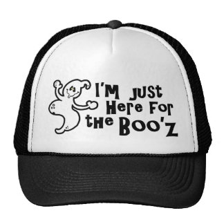 """""""I'm Just Here for the Boo'z"""" Cap"""