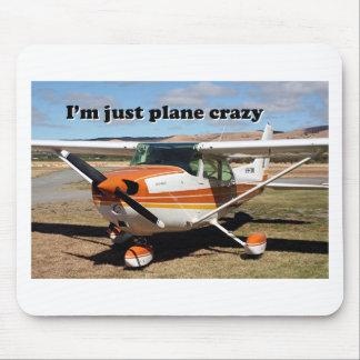 I'm just plane crazy: Cessna aircraft Mouse Pad