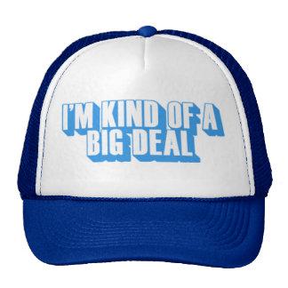im kind of a big deal - Customized Cap