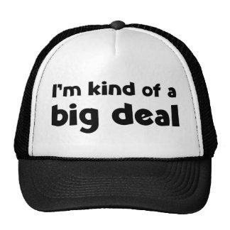 I'm kind of a big deal trucker hats