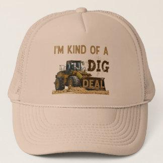 I'm Kind of a DIG Deal Trucker Hat
