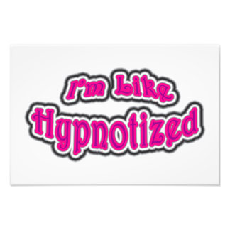 I'm Like Hypnotized Photographic Print