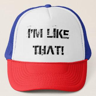 I'm like that hat