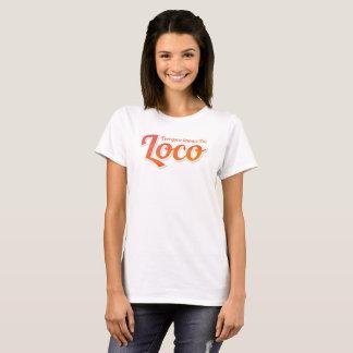 I'm Loco Bold T-Shirt