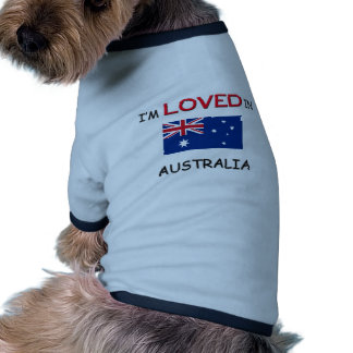 I'm Loved In AUSTRALIA Dog Clothes