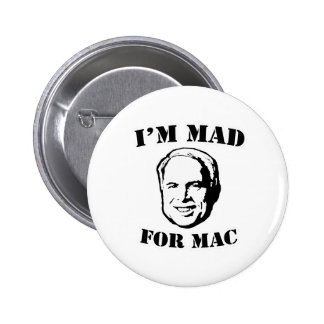 I'M MAD FOR MAC T-SHIRT PINBACK BUTTON