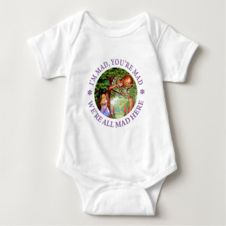 I'M MAD, YOU'RE MAD, WE'RE ALL MAD HERE! BABY BODYSUIT