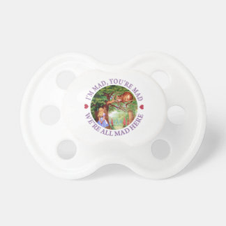 I'm Mad, You're Mad, We're All Mad Here! Baby Pacifier