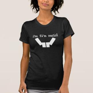 Im Metal Womens T-Shirt