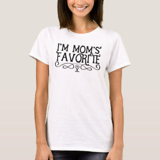 I'm Mum's Favourite Daughter T-Shirt