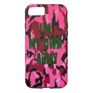 I'm MY Own Army iPhone 7 Case