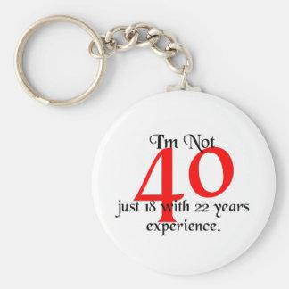 I'm not 40 key ring