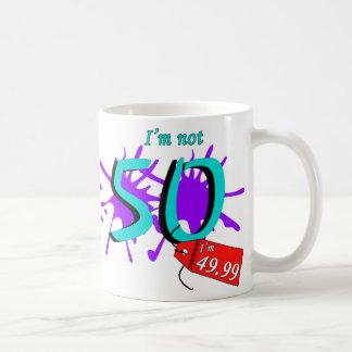 I'm Not 50 I'm 49.99 Paint Text Basic White Mug