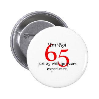 I'm not 65 6 cm round badge