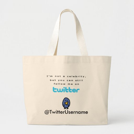 I'm Not A Celebrity...Follow Me on Twitter Tote Bag