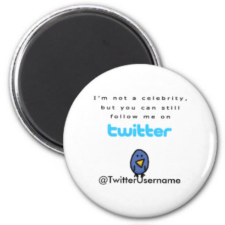 I'm Not A Celebrity...Follow Me on Twitter 6 Cm Round Magnet