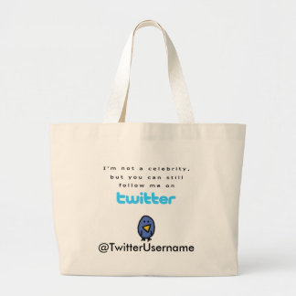 I'm Not A Celebrity...Follow Me on Twitter Jumbo Tote Bag
